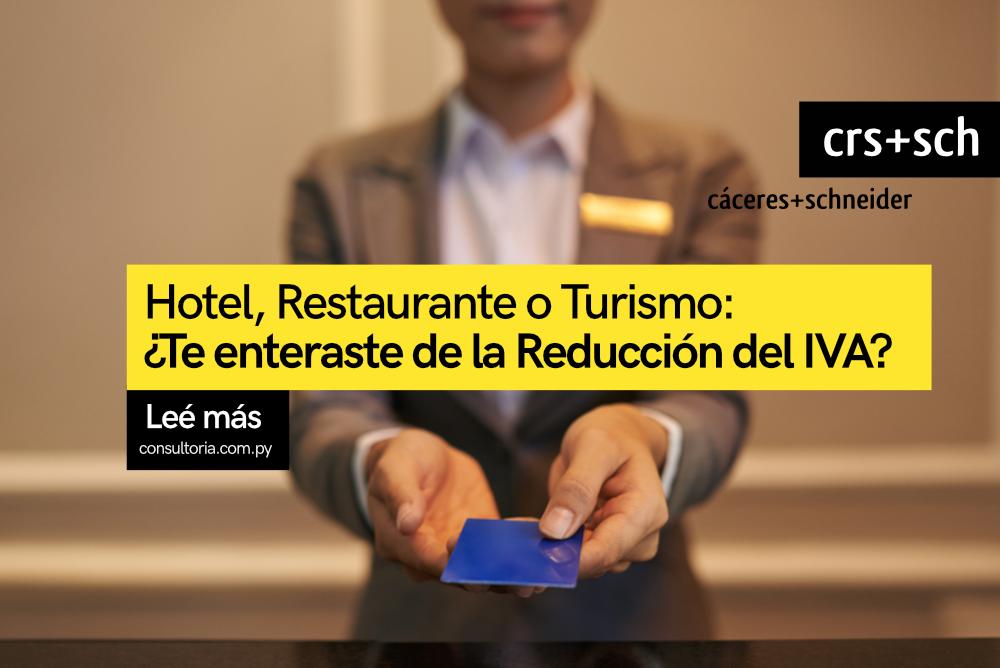 IVA: Descuentos para sector de Hospitalidad y Turismo